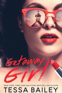 Getaway Girl by Bailey